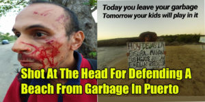 Shot At The Head For Defending A Beach From Garbage In Puerto Rico